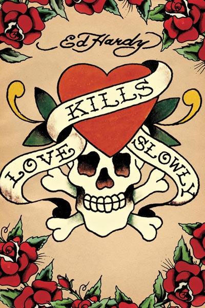 Description: Love Kills Slowly Tattoo. Size: 24x36, Item #: 49459