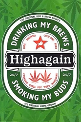 Highagain pw, weed, pot, reefer, marijuana